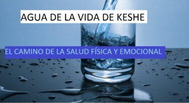 Agua de la vida de Keshe: el camino de la salud física y emocional
